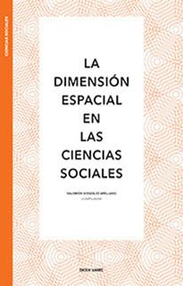 La dimensión espacial en la ciencias sociales